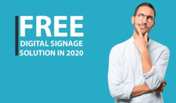 The Best Free Digital Signage software solution for 2020